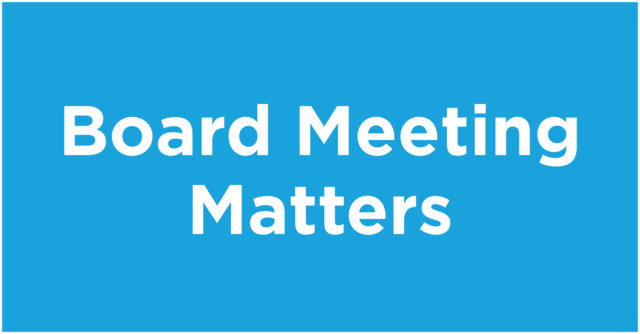 Board Meeting Matters